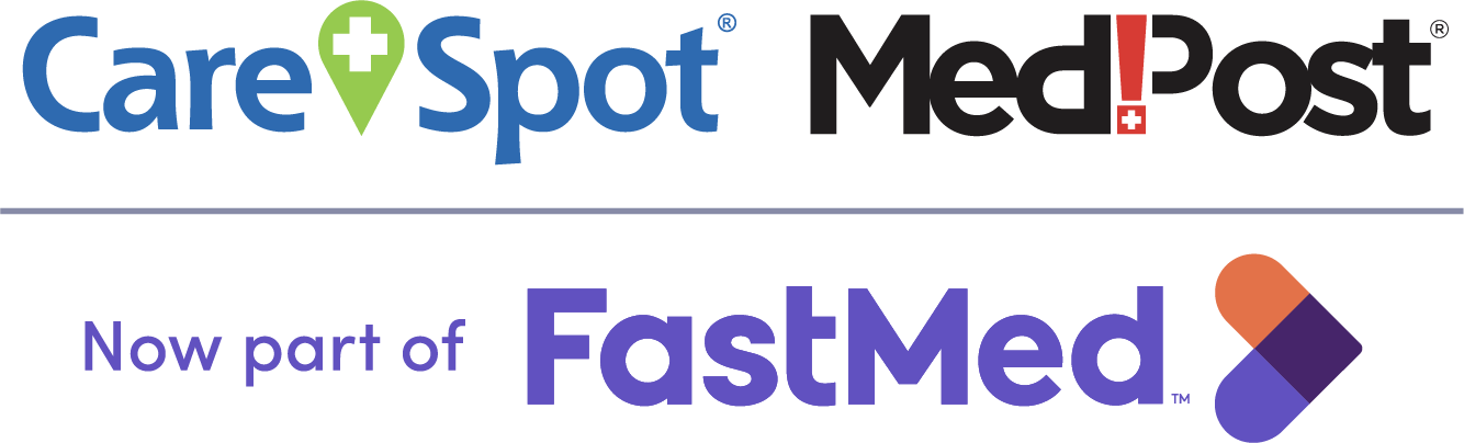 CareSpot and MedPost are now part of FastMed